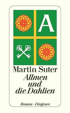 Allmen und die Dahlien: Martin Suter