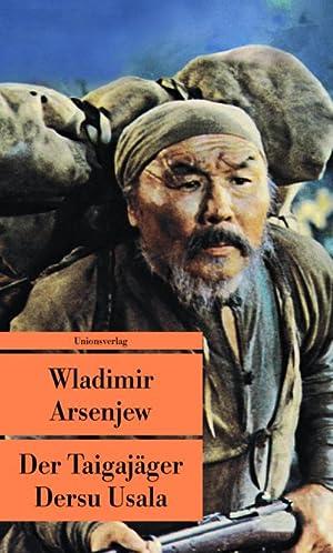 Der Taigajäger Dersu Usala: Wladimir Arsenjew