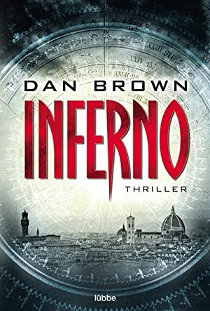 Inferno : Thriller. Robert Langdon, Bd. 4