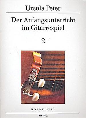 Der Anfangsunterricht im Gitarrespiel II: Ursula Peter