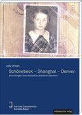 Schönebeck - Shanghai - Denver : Erinnerungen: Judy Urman