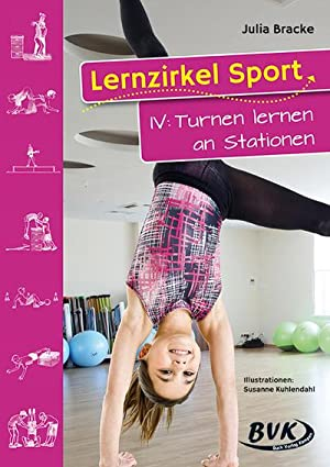 Lernzirkel Sport 04 : Turnen lernen an: Julia Bracke