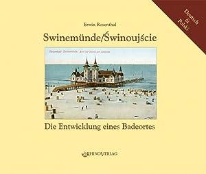Swinemünde/Swinoujscie : Die Entwicklung eines Badeortes -: Erwin Rosenthal