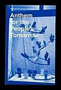 Anthem for the People's Tomorrow: Ellen Blumenstein
