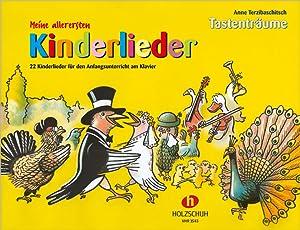 Meine allerersten Kinderlieder : 22 Kinderlieder für: Anne Terzibaschitsch