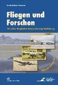 Fliegen und Forschen: Ernst-Johann Zauner