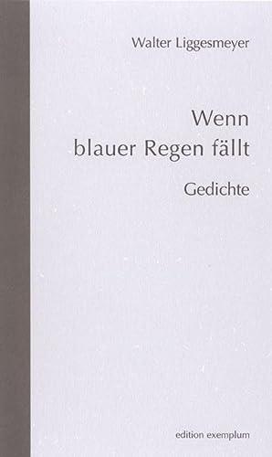 Wenn blauer Regen fällt: Walter Liggesmeyer