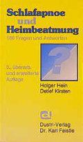 Schlafapnoe und Heimbeatmung : 169 Fragen und: Holger Hein