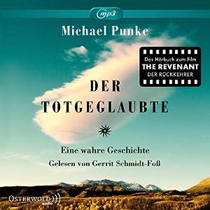 Der Totgeglaubte : Das Hörbuch zum Film: Michael Punke