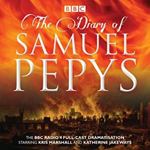 The Diary of Samuel Pepys: Samuel Pepys