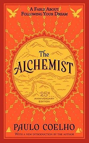The Alchemist 25th Anniversary Edition : A: Paulo Coelho