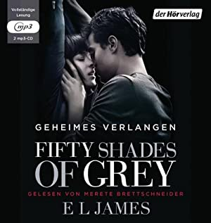 Fifty Shades of Grey 01 - Geheimes: E. L. James