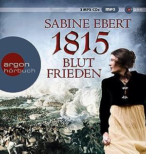 1815 - Blutfrieden: Sabine Ebert