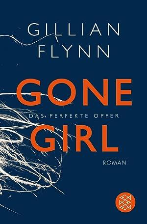 Gone Girl - Das perfekte Opfer: Gillian Flynn