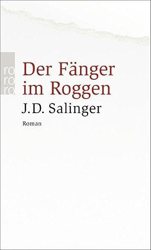 Der Fänger im Roggen: Jerome David Salinger