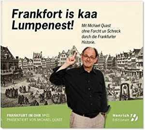Frankfort is kaa Lumpenest! : Mit Michael: Rainer Dachselt