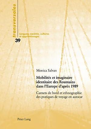 Mobilités et imaginaire identitaire des Roumains dans: Monica Salvan