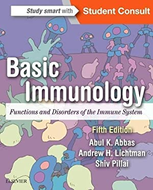 Basic Immunology : Functions and Disorders of: Abul K. Abbas