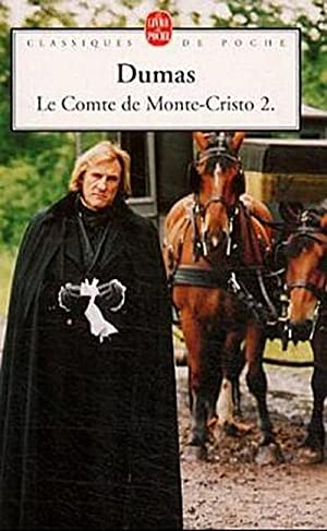 Le Comte de Monte-Cristo. Tome.2: Alexandre Dumas
