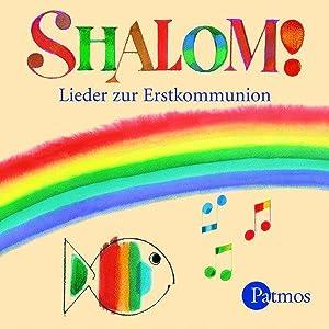 Shalom! CD : Lieder zur Erstkommunion: Annegret Pietron-Menges