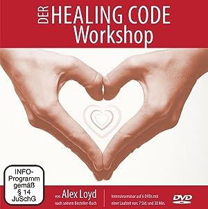 Der Healing Code Workshop, 6 DVDs : Intensivseminar: Alex Loyd