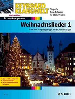 Weihnachtslieder 1 : Keyboard Klangwelt - Noten,
