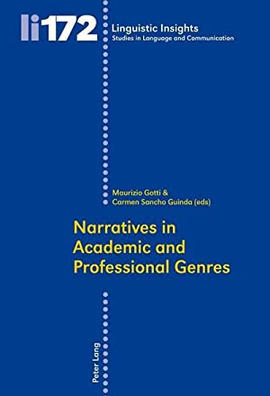 Narratives in Academic and Professional Genres: Maurizio Gotti
