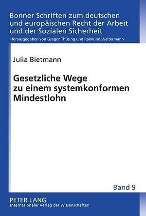 Gesetzliche Wege zu einem systemkonformen Mindestlohn: Julia Bietmann
