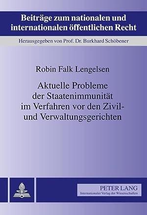Aktuelle Probleme der Staatenimmunität im Verfahren vor: Robin Falk Lengelsen