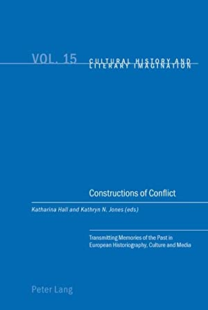 Constructions of Conflict : Transmitting Memories of: Katharina Hall