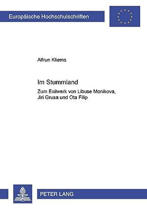 Im Stummland : Zum Exilwerk von LibuSe: Alfrun Kliems