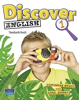 Discover English Global 1 Teacher's Book: Catherine Bright