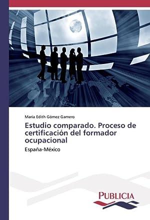 Estudio comparado. Proceso de certificación del formador: María Edith Gómez