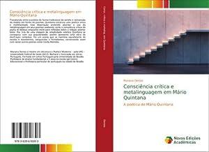 Consciência crítica e metalinguagem em Mário Quintana: Mariana Denize