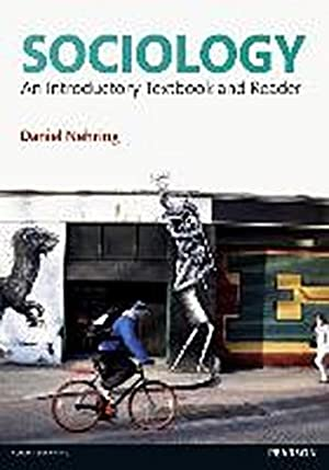 Sociology : An Introductory Textbook and Reader: Daniel Nehring