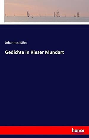 Gedichte in Rieser Mundart: Johannes Kähn