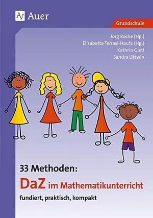 33 Methoden DaZ im Mathematikunterricht : fundiert, praktisch, kompakt (1. bis 4. Klasse): Gietl