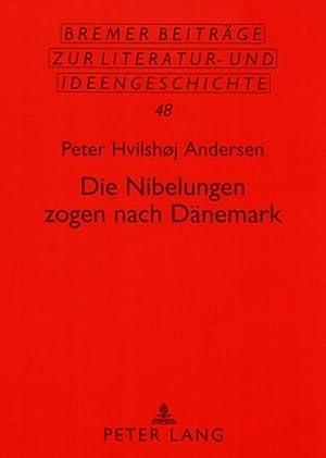 Die Nibelungen zogen nach Dänemark : Eine: Peter Hvilshøj Andersen-Vinilandicus