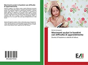 Movimenti oculari in bambini con difficoltà di: Michela Romagnolli