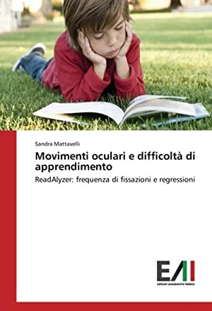 Movimenti oculari e difficoltà di apprendimento : Sandra Mattavelli