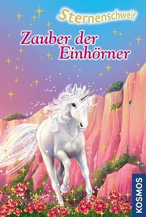 Sternenschweif - Zauber der Einhörner : Doppelband. Im Zeichen des Lichts / Die Zauberquelle: Linda...