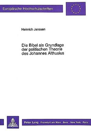 Die Bibel als Grundlage der politischen Theorie: Heinrich Janssen