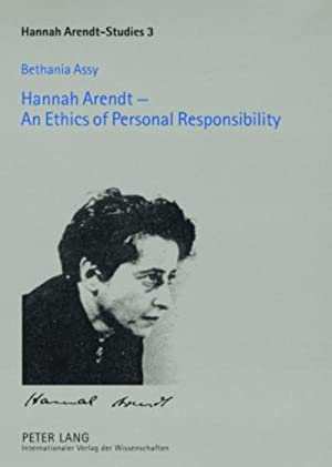 Hannah Arendt - An Ethics of Personal: Bethania Assy