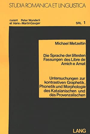 Die Sprache Der Aeltesten Fassungen Des -Libre: Michael Metzeltin