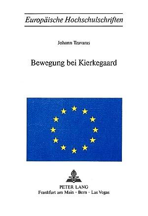 Bewegung Bei Kierkegaard: Giannes Tzavaras