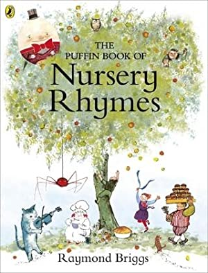 The Puffin Book of Nursery Rhymes: UNKNOWN
