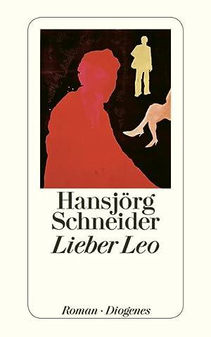 Lieber Leo: Hansjörg Schneider