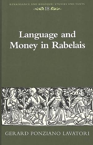 Language and Money in Rabelais: Gerard Ponziano Lavatori