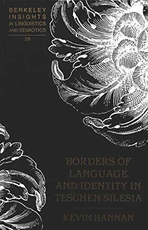 Borders of Language and Identity in Teschen: Kevin Hannan