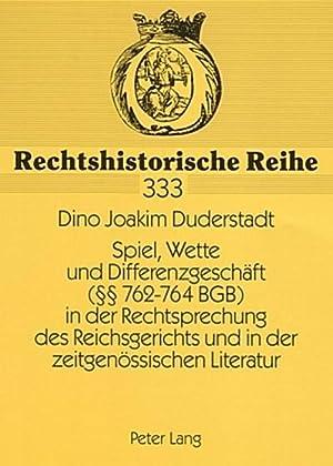 Spiel, Wette und Differenzgeschäft (§§ 762-764 BGB): Dino Joakim Duderstadt